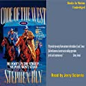 My Foot's in the Stirrup, My Pony Won't Stand: Code of the West #5