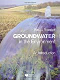 By Paul L. Younger - Groundwater in the Environment: An Introduction (1st Edition) (6/14/06)