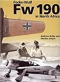 The Focke-Wulf Fw 190 in North Africa