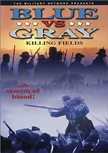 Blue Vs. Gray - Killing Fields