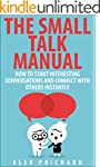 The Small Talk Manual: How to Start I...
