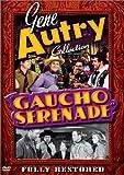 Gene Autry:Gaucho Serenade