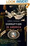Corruption in America: From Benjamin...