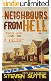 Neighbours From Hell : DCI Miller 2: Moving House Can Be A Killer (English Edition)