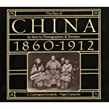 The Face of China: As Seen by Photographers and Travelers 1860-1912