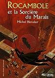 echange, troc Michel Honaker - Rocambole et la Sorcière du Marais