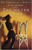 The Silver Chair (paper-over-board) (Narnia) (0061125288) by C. S. Lewis