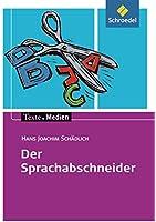 Der Sprachabschneider. Textausgabe mit Materialteil.