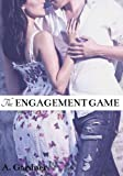 The Engagement Game (How To Marry A Billionaire)