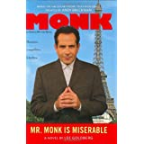 Mr. Monk is Miserable ~ Lee Goldberg
