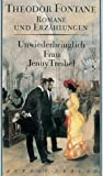 Romane und Erz�hlungen, 8 Bde., Bd.6, Unwiederbringlich