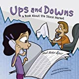 img - for Ups and Downs: A Book About the Stock Market (Money Matters) book / textbook / text book