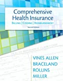 9780132966894: Comprehensive Health Insurance: Billing, Coding & Reimbursement (2nd Edition) (MyHealthProfessionsLab Series)