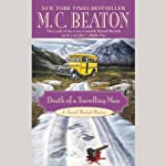 Death of a Traveling Man: The Hamish Macbeth Mysteries, Book 9 (       UNABRIDGED) by M. C. Beaton Narrated by Shaun Grindell