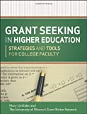 Grant Seeking in Higher Education: Strategies and Tools for College Faculty