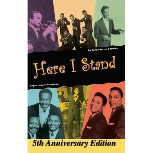 Here I Stand: One City's Musical History, 5th Anniversary Edition Sonya Bernard-Hollins