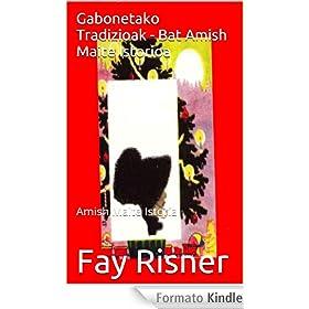 Gabonetako Tradizioak - Bat Amish Maite Istorioa (Basque Edition)