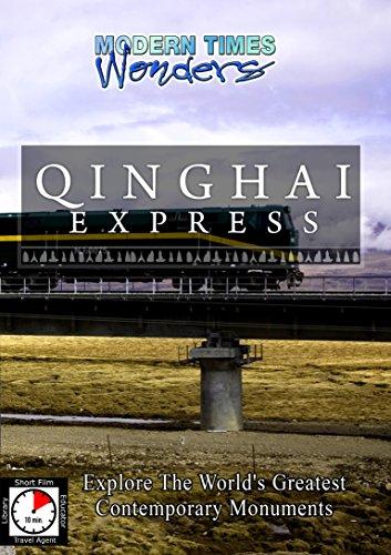 Modern Times Wonders QINGHAI EXPRESS