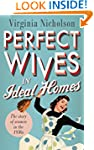 Perfect Wives in Ideal Homes: The Sto...