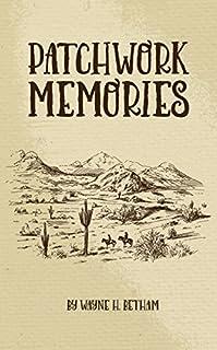 Patchwork Memories by Wayne Betham ebook deal