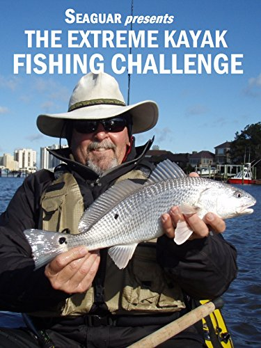 Seaguar presents The Extreme Kayak Fishing Challenge
