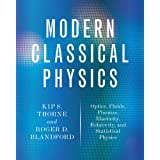 Modern Classical Physics: Optics, Fluids, Plasmas, Elasticity, Relativity, and Statistical Physics