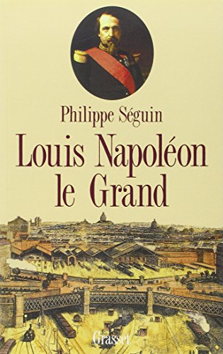 Louis Napoléon le Grand