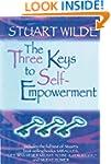 The Three Keys to Self-Empowerment