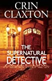 img - for The Supernatural Detective book / textbook / text book