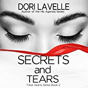 Secrets and Tears | Dori Lavelle