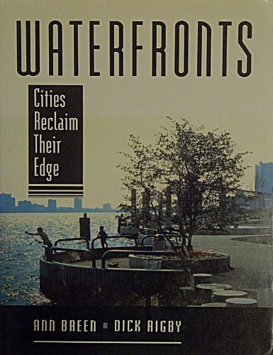 Waterfronts: Cities Reclaim Their Edge PDF