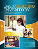 Basic Reading Inventory: Pre-Primer through Grade Twelve and Early Literacy Assessments
