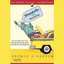 Shopaholic Takes Manhattan   Livre audio Auteur(s) : Sophie Kinsella Narrateur(s) : Emily Gray