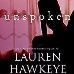 Unspoken   Lauren Hawkeye