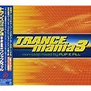 Trancemania, Vol. 3: Non-Stop Mixed by Flip