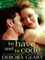 To Have and To Code (A Witch Central Romance)