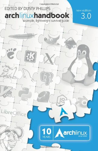 arch linux handbook 3.0 a simple lightweight survival guide