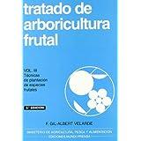 Tratado de arboricultura frutal. Vol. III: Técnicas de plantación de especies frutales