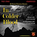 In Colder Blood Audiobook by JT Hunter, RJ Parker Narrated by Don Kline