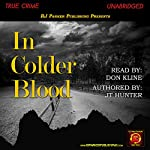 In Colder Blood | JT Hunter,RJ Parker