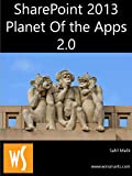 SharePoint 2013 - Planet of the Apps (English Edition)