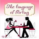 Language of Flirting | Irene Nova