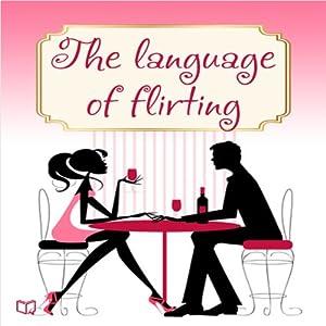 Language of Flirting Audiobook