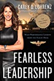 Fearless Leadership: High-Performance Lessons from the Flight Deck