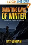Daunting Days of Winter (The Kyle Tai...