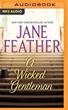 A Wicked Gentleman (Cavendish Square Trilogy)