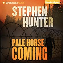 Pale Horse Coming: Earl Swagger, Book 2 (       UNABRIDGED) by Stephen Hunter Narrated by Eric G. Dove
