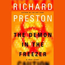 The Demon in the Freezer (       UNABRIDGED) by Richard Preston Narrated by Paul Boehmer