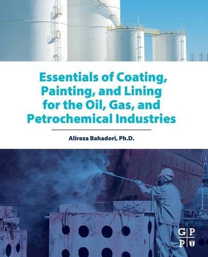 essentials-of-coating-painting-and-lining-for-the-oil-gas-and-petrochemical-industries