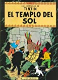 El templo del Sol/ The Temple of the Sun (Las Aventuras De Tintin) (Spanish Edition)
